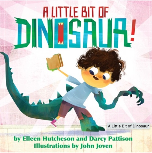 cover of A Little Bit of Dinosaur